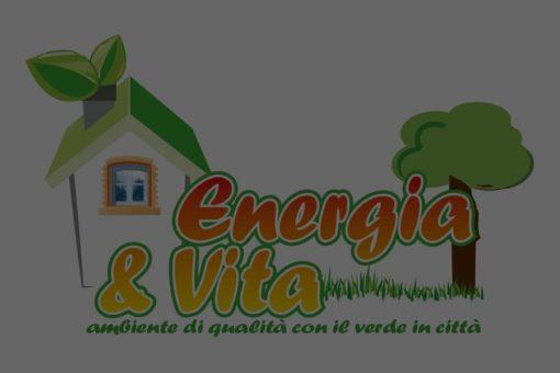 Energia e Vita. Ambiente di qualità con il verde in città.