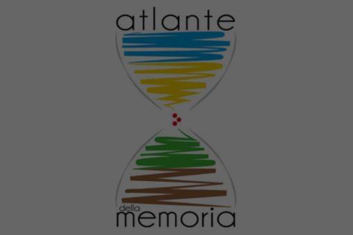 Atlante della Memoria. Raccontare Fare Interagire